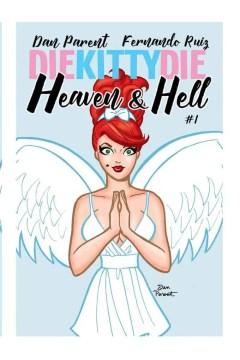 Die Kitty Die Heaven & Hell #1 - Angelic cover