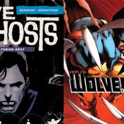 Five Ghosts #1 and Wolverine #1 Reviews
