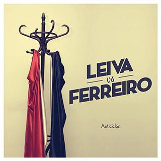 Leiva vs Iván Ferreiro