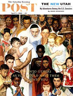 "Rockwell's ""Golden Rule"" appeared on Saturday Evening Post cover, April 1, 1961."