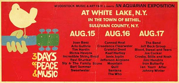 "One of the posters for the ""Woodstock Music & Art Fair,"" this one identifying some of the scheduled acts to appear at the festival during the three-day, August 15-17, 1969 event."