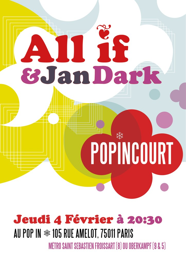 160204 POpincourt with All if & Jan Dar @ Pop In