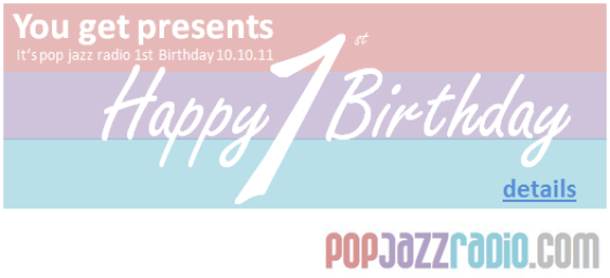 pop jazz radio 1st birthday 2011