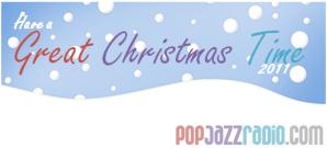 Great Christmas 2011 pop jazz radio