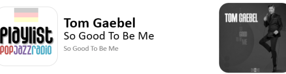 tom gaebel - so good to be me