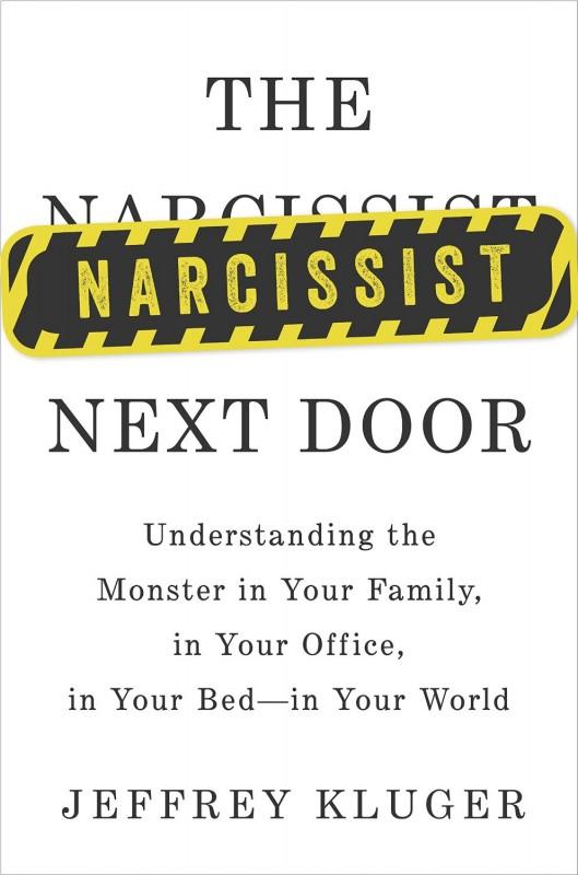 narcissist-next-door-jeffrey-kluger