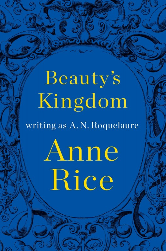 BEAUTY'S_KINGDOM_Anne_Rice