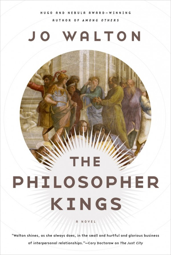 jo walton the philosopher kings