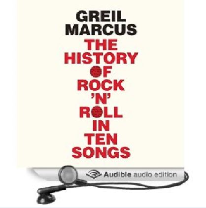 history of rock and roll in 10 songs audiobook