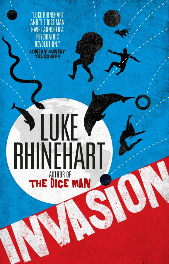 luke rhinehart invasion