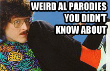 weird-al-parodies-you-didnt-know-about-feature