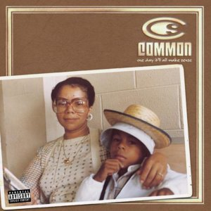 Common - One Day It'll All Make Sense