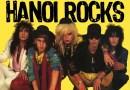 Farofa de Domingo #004: Hanoi Rocks – Bangkok Shocks, Saigon Shakes, Hanoi Rocks (1982)