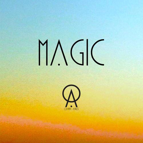 Olympic Ayres - Magic - artwork | Playlist at Pop Shop America Music Blog | Spotify Playlists