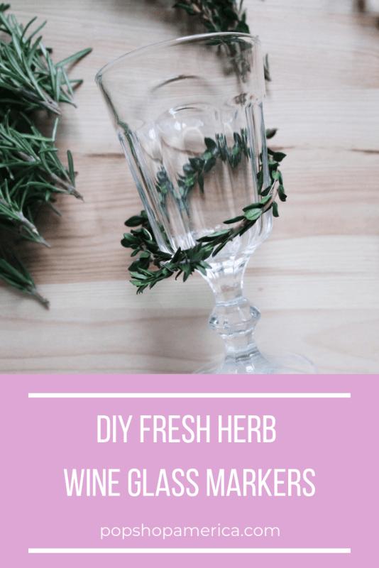 fresh herb wine glass markers diy pop shop america