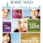 """Something Borrowed"" – A Lesson In Toxic Friendships"