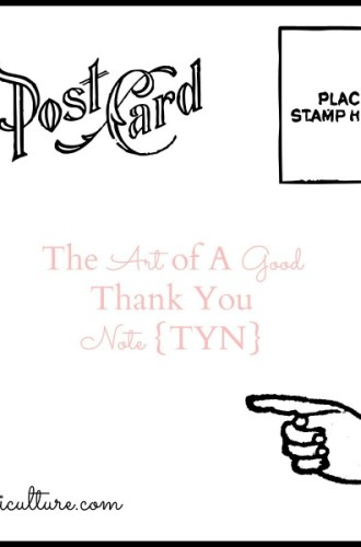 The Art of A Good Thank You Note {TYN}