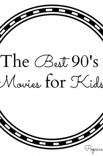 The Best 90's Movies for Kids