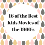 16 of the Best Kids Movies of the 1960's