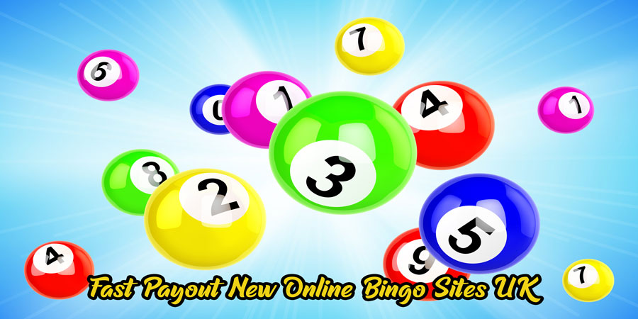 Fast Payout New Online Bingo Sites UK
