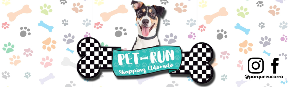 Demorou mas ela voltou, 2ª Pet Run - Shopping Eldorado ...