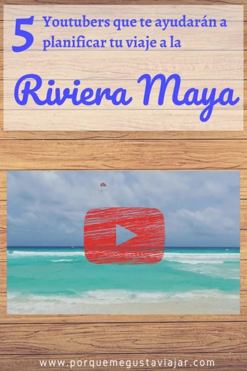 Pin 5 Youtubers que te ayudarán a planificar tu viaje por la Riviera Maya.