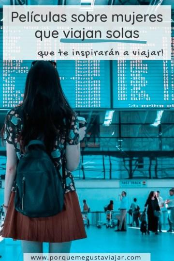Pin sobre películas sobre mujeres que viajan solas