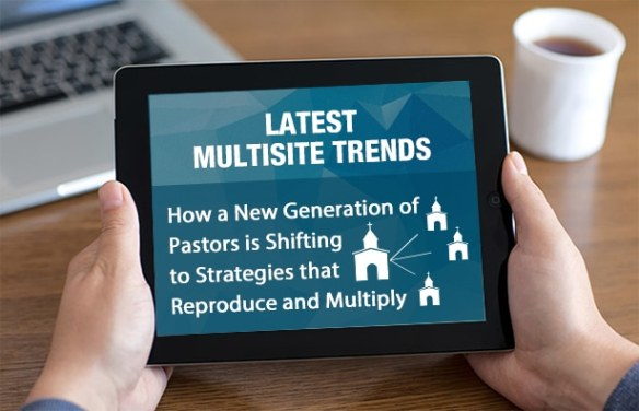 Latest Multisite Trends eBook by Portable Church Industries and Leadership Network