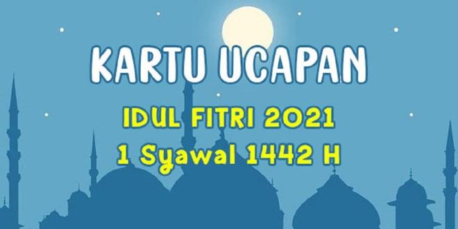Link Download Kartu Ucapan Idul Fitri 2021