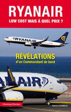 Livre choc : Ryanair, révélations d'un commandant de bord
