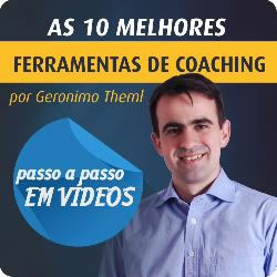 10 Ferramentas de Coaching do Coach Geronimo Theml