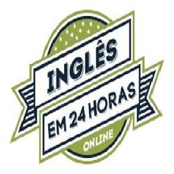 Inglês em 24 Horas - Guia de Sobrevivência para quem precisa falar Inglês Urgente