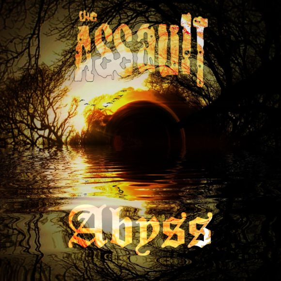 The Assault – Abyss