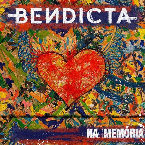 """Bendicta: divulgado novo videoclipe de """"Na Memória"""""""