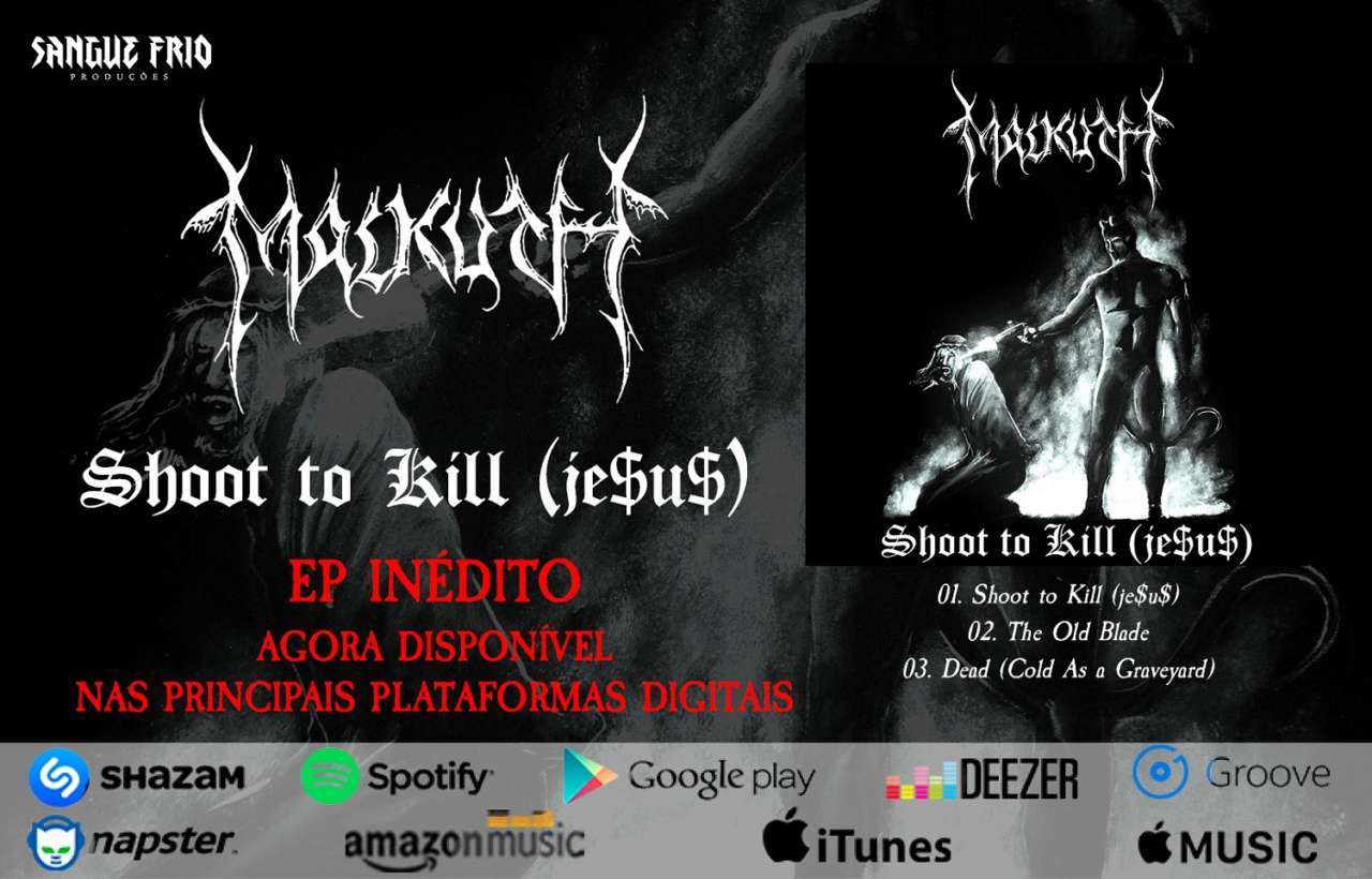 "Malkuth: Ouça agora o novo EP ""Shoot To Kill (je$u$)"""