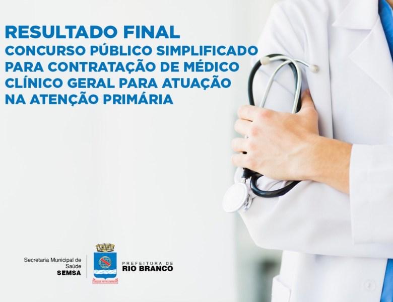 Prefeitura divulga resultado final do concurso simplificado para contratação excepcional de médico clinico geral