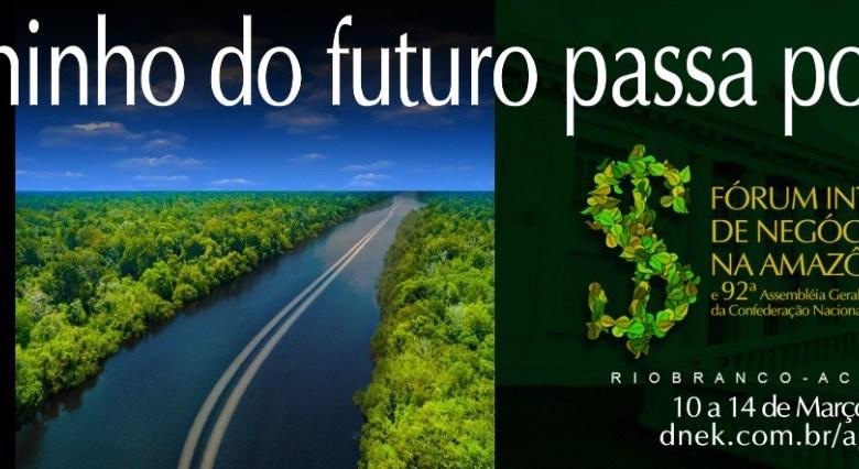 Acre vai sediar Fórum Internacional de Negócios da Amazônia