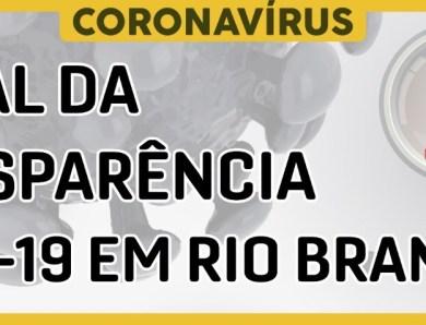 Prefeitura de Rio Branco lança Portal da Transparência Covid-19
