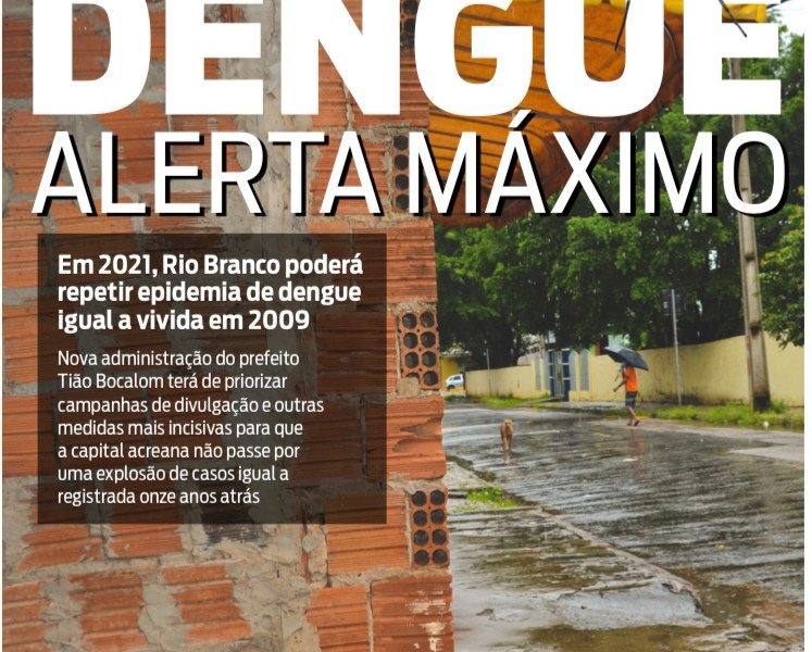 Em 2021, Rio Branco poderá repetir epidemia de dengue igual a vivida em 2009