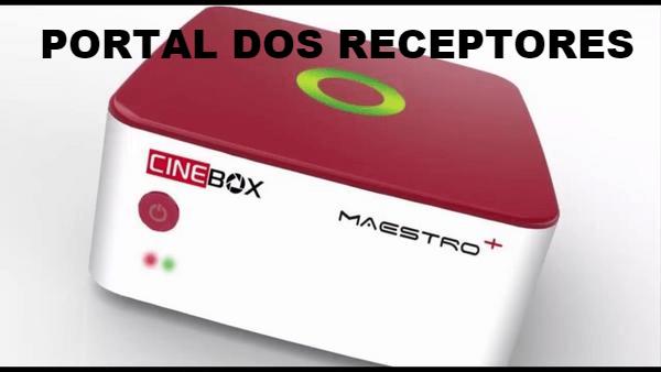 atualizao-cinebox-maestro-hd-v1302-iptv-melhorado-baixar-atualizao-cinebox-maestro-android--atualizao-cinebox-maestro-hd-v1302-iptv-melhorado-portal-dos-receptores--atualizao-e-instalaes
