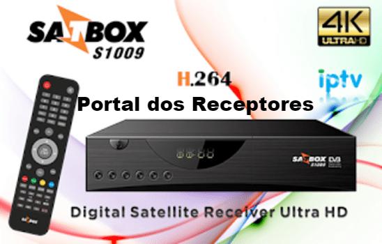 Baixar nova Atualização Satbox S1009 HD