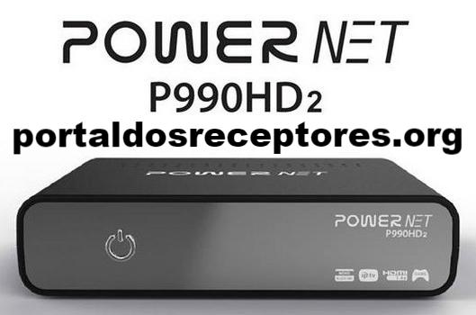 Liberada Atualização Power Net P990 HD 2
