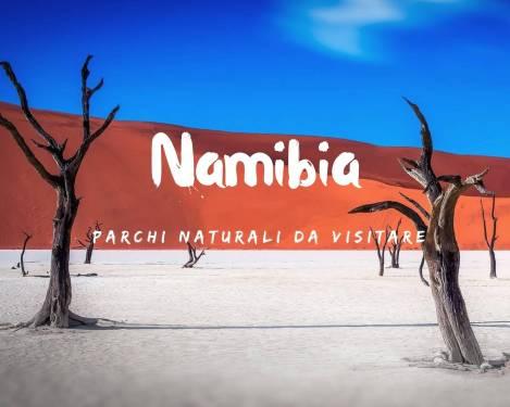 I parchi della Namibia da non perdere