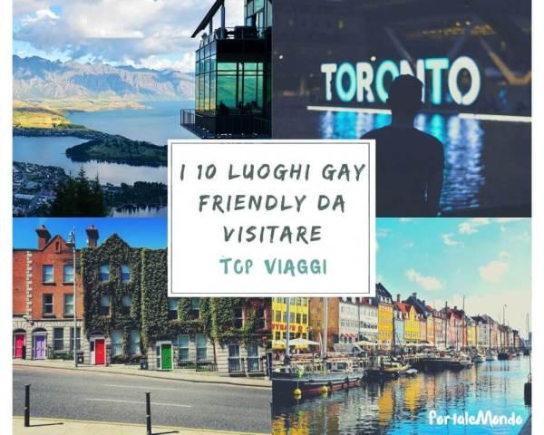I 10 luoghi gay friendly da visitare nel mondo