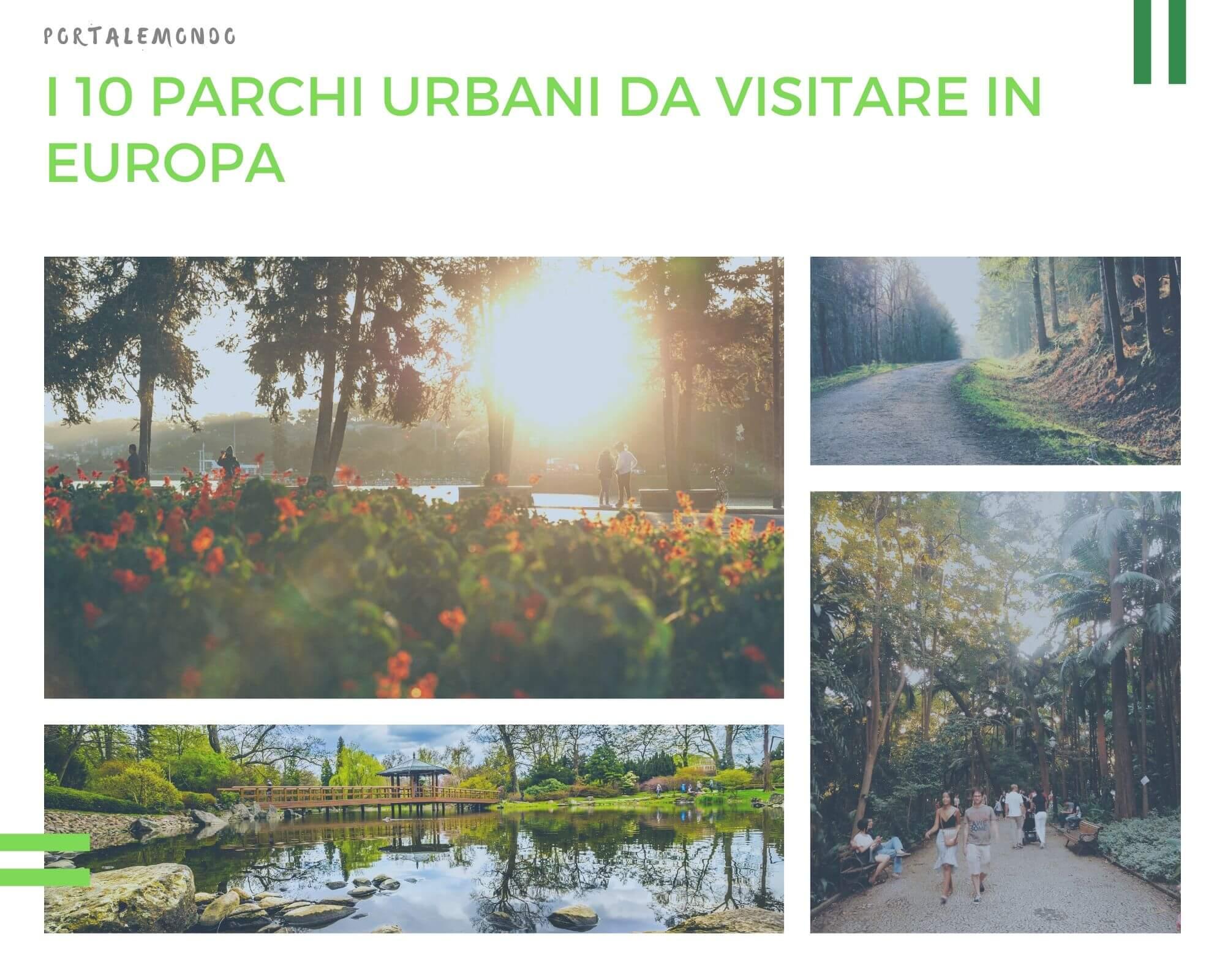 I 10 parchi urbani da visitare in Europa