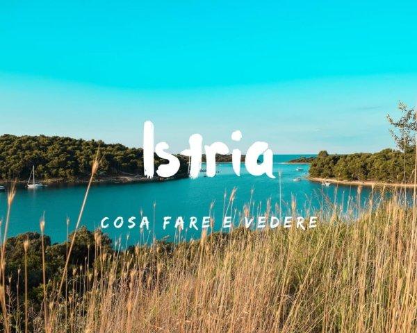 Cosa vedere in Istria con i bambini