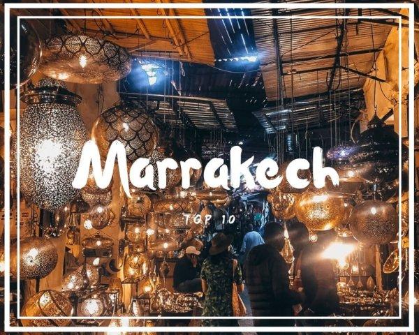 Cosa vedere a Marrakech: la mia top 10