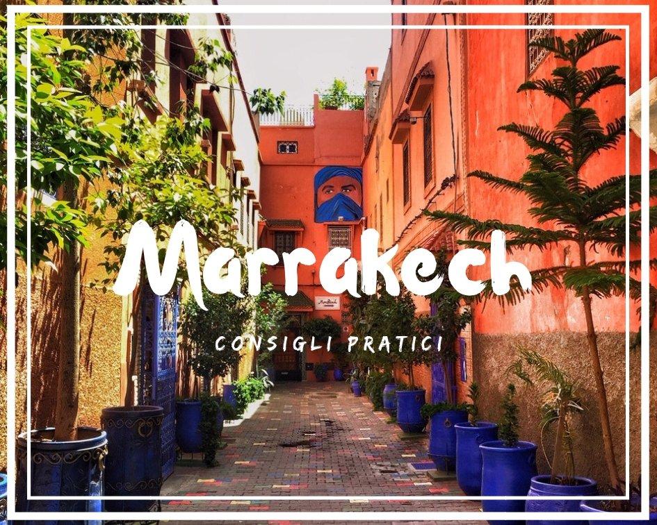 Visitare Marrakech: qualche consiglio pratico
