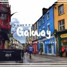 Visitare Galway in un giorno
