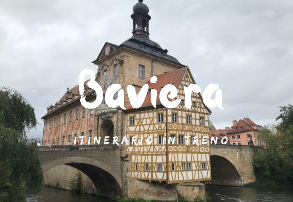 Visitare la Baviera in Treno itinerario di 5 giorni